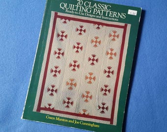 Vintage 70 Classic Quilting Patterns, Ready to Use Designs and Instructions by Gwen Marston and Joe Cunningham, 1987 quilt book