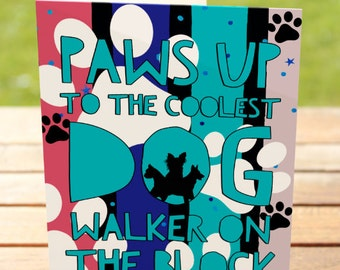 Dog Greeting Card: Best Dog Walker on the Block   A7 5x7 Folded - Blank Inside - Wholesale Available