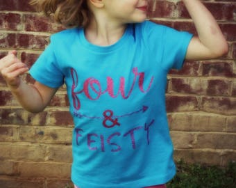 Four and Feisty Girl's Birthday Shirt