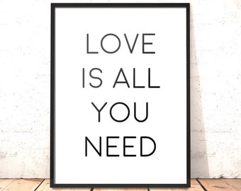 Love Is All You Need Print | Beatles Lyrics | Valentine Gift | Beatles Song | Gift for Beatles Fan | Gift for Husband | Gift for Wife | A4