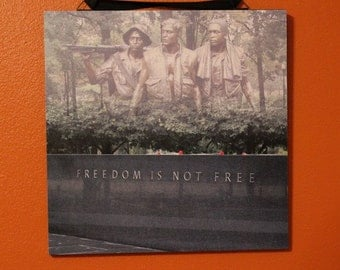 Freedom is Not Free 12 x 12 wall hanging