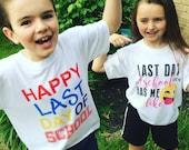 Happy Last Day of School Tee - Youth Sizes