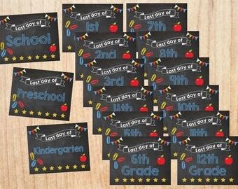 Last Day of School signs. INSTANT DOWNLOAD printable digital Last Day of kindergarten preschool K-12 chalkboard Chalk Board