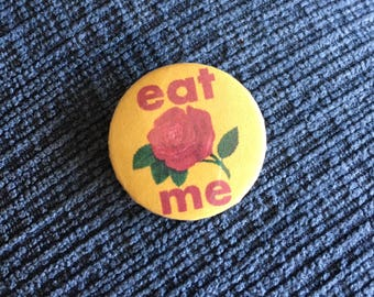 "Eat Me 1"" Button"