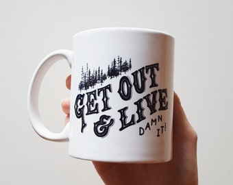 "Handmade Joshua Red ""Get Out and Live"" Coffee Mug - Hand Drawn Coffee Cup - Handmade Coffee Mug"