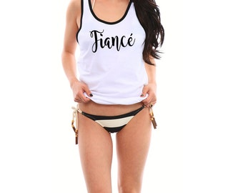 Fiance Tank, Fiance Shirt, Fiancé Gift, Gifts for Fiance, Bride To Be, Bride to Be Gift, Bachelorette Party Shirts, Bride Shirt, Bride Tank