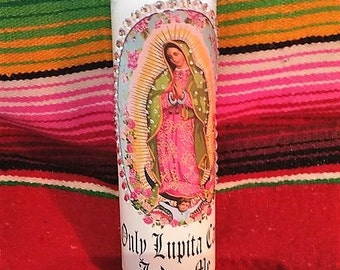 VIRGEN DE GUADALUPE Blingy Veladora-Only Lupita Can Judge Me-Oracion White Candle Luck, Money, Dinero, Success, Trabajo