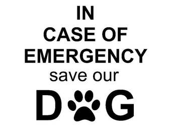 In Case Of Emergency Save My Pet - Window Decal - Emergency Decal - Pet Alert Decal - Fire Safety - Vinyl Decal - DIY - Dog Cat