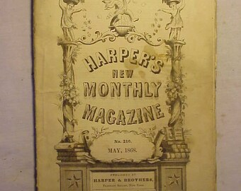 May 1868 Harper's New Monthly Magazine has over 100 pages of ads and articles