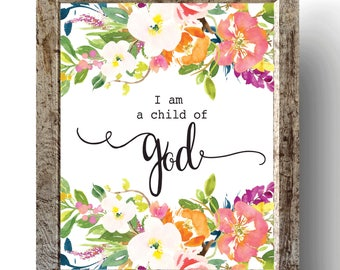 Baby girl nursery quote print, Bible verse art, Nursery wall art print, I am a child of God print, Instant download, Wall art