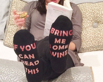 Wine socks, Bring me wine, If you can read this socks, Adult socks, Gag gift