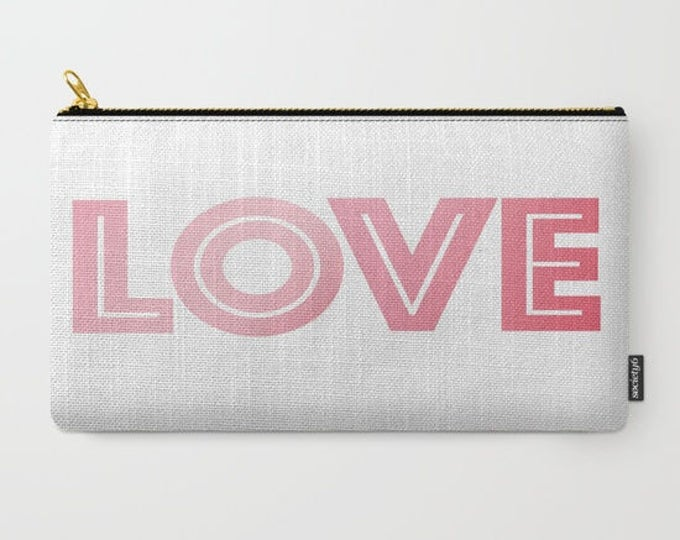 Pink Love Carry All Pouch - Make-up Bag-Original Art- Pouch- Toiletry Bag - Change Purse - Organizing Bag - Made to Order