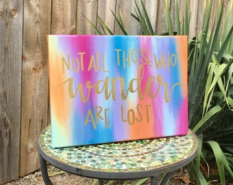 Quote Canvas: Not all those who wander are lost UPDATED DESIGN