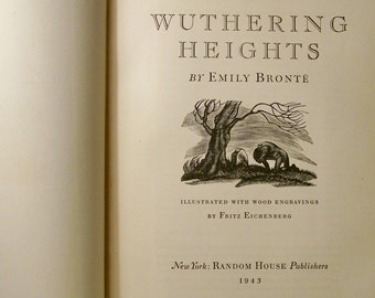 Wuthering Heights By Emily Bronte - 1943 Random House Edition