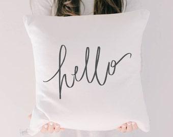Throw Pillow - Hello, Handmade in USA, 100% Organic Cotton, Calligraphy Home Decor, Shop Small, Housewarming gift, Cushion Cover
