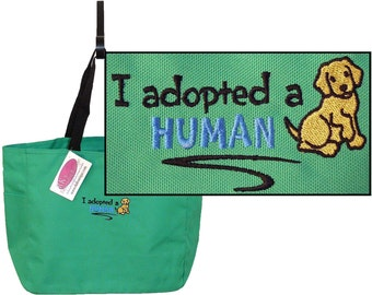 I Adopted a Human Dog Puppy Rescue Shelter Custom Embroidered Essential Tote Bag