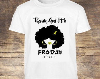 Thank God It's Fro'Day tees