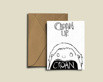GROAN UP. Greetings Card For The Groan Up You Know. Funny - Humour - Fun