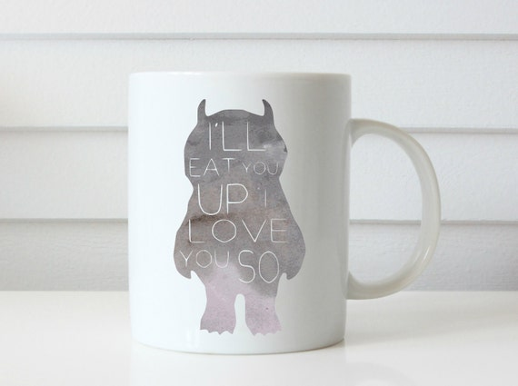 wild thing coffee mug ill eat you up i love you so coffee cup mom gift teacher gift mom life gift idea coffee cup