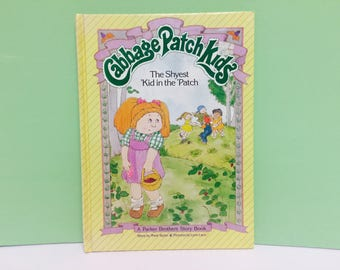 Cabbage Patch Kids Book, The Shyest Kid in the Patch, Vintage Children's Books, CPK, Cabbage Patch, 1980s Books, Vintage CPK, 1980s Toys