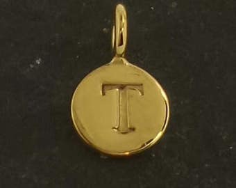 Gold on sterling silver round letter charm T, gold initial T charm,  stamped gold letter charm  , T gold vermeil initial charm