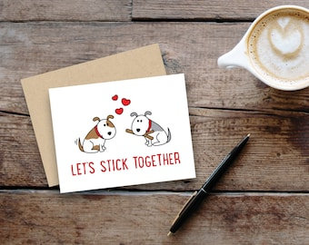 """Let's stick together""""// dogs // small greeting card, blank inside // kraft envelope // Valentine's Day"""
