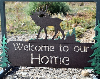 """Elk """"Welcome to our Home"""" sign welcome sign elk welcome sign 3D sign"""