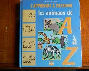 """livre ,"""" j'apprends à dessiner les animaux """""""