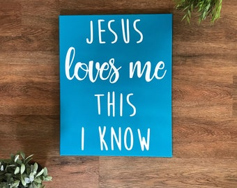 Jesus loves me this I know wall canvas CUSTOM COLORS bible verse wall art christian wall art nursery bible verse