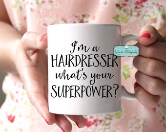 Hairdresser Mug, Personalised Hairdresser Mug, Hairdresser Gift, Hairdresser Superpower, Christmas Gift for Hairdresser, Hairstylist Gift