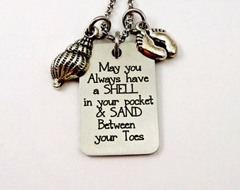 Beach Necklace - May You Always Have A Shell In Your Pocket & Sand Between Your Toes -  Cruise Jewelry - Ocean