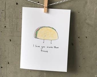 Funny Valentines Card // i love you more than tacos