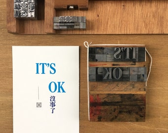 Letterpress typeset card - encouragement series 2/3 its ok