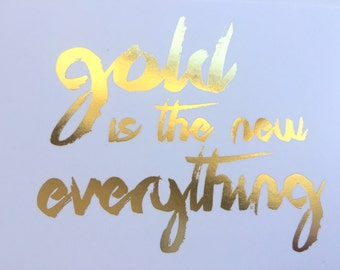 """Gold is the New Everything"" Gold Foil Postcard"