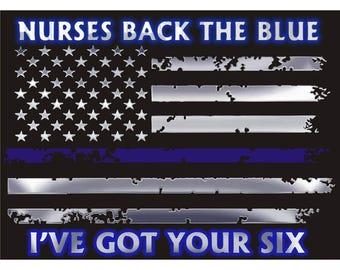 Nurses Back the Blue Back I've Got Your Six The Blue Thin Blue Line Flag Decal - 4 in SKU: D780-0002