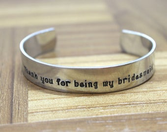 Thank You For Being My Bridesmaid / Bridesmaid Gifts / Bachelorette Favors / Maid of Honor Gift / Hand Stamped Bracelet / Bachelorette Party