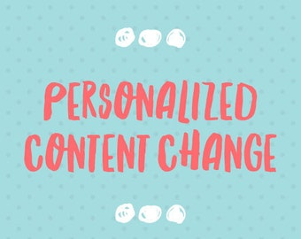 Personalized Content Change