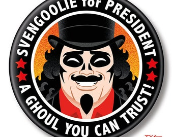 "Svengoolie for President, 2.25"" inch Button, Pin, Pinback, Badge"