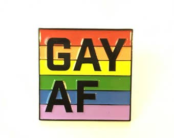 Gay AF Soft Enamel Lapel Pin with rubber back | show your rainbow pride!