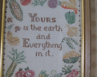 VTG '70's  Sampler Cross Stitch Yours Is The Earth And Everything In it Retro kitchen kitsch