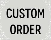Custom Order for June