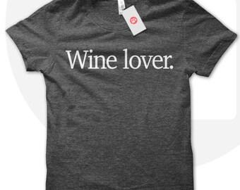 Wine Lover T shirt, wine t shirt, wine lover shirt, gift for wine drinker, wine t-shirt, gift for girlfriend, mom, sister.