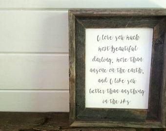 Love you much most beautiful darling- Barnwood Framed Farmhouse Art on Canvas