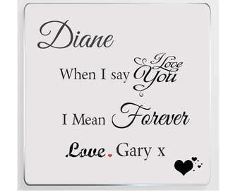 Personalised Romantic Message Ceramic Plaque.