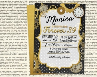 "Stopping Time Forever 39, 49, 59, 29, etc. Birthday Invitation - 5"" x 7"" JPG file Invitation Adult Birthday Party"