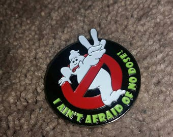 Ghost Busters - I Ain't Scared of No Dose - Hat Pin