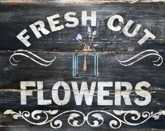 FRESH CuT FLOWERS - **Reusable STENCIL** - 7 Sizes Available- Create French Signs or Pillows