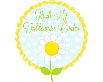 RUSH SERVICE - The Dreamy Daisy Rush Service for Tableware - Includes 24 Hour Proof and Expedited Shipping