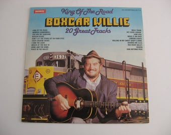 Boxcar Willie - King Of The Road - United Kingdom Pressing - Circa 1980