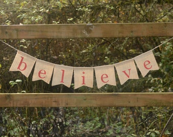 Believe banner - Christmas Burlap Banner, Holiday Photo Prop